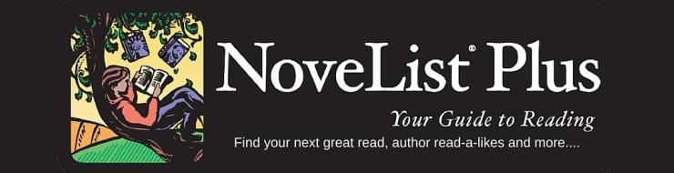 NoveList Plus - your guide to reading. Find your next great read, author read-a-likes and more...
